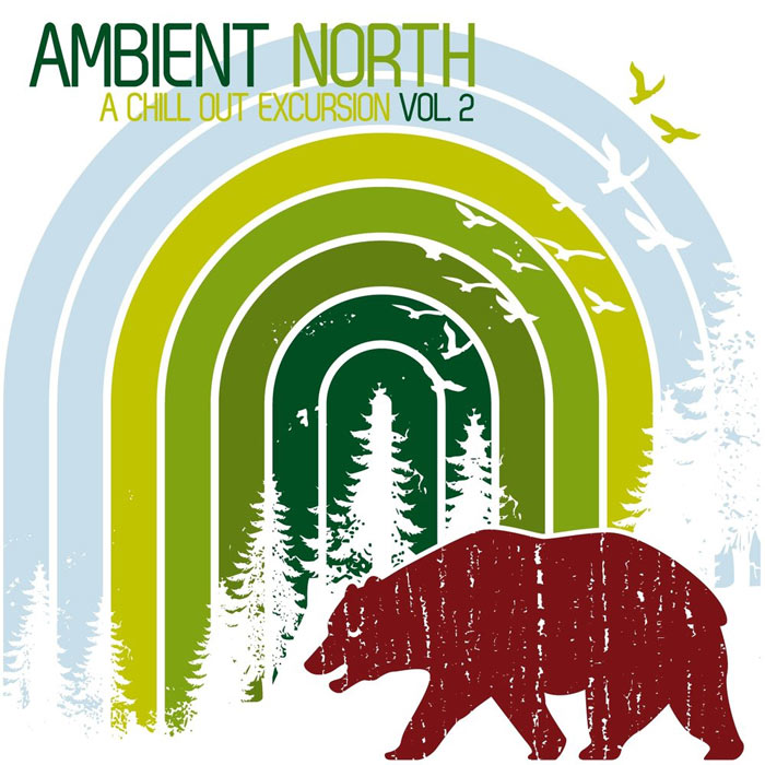 Ambient North: A Chill Out Excursion (Vol. 2) [2013]