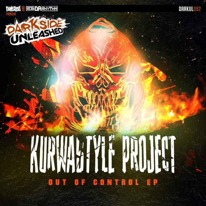 Kurwastyle Project - Out Of Control EP [2017]
