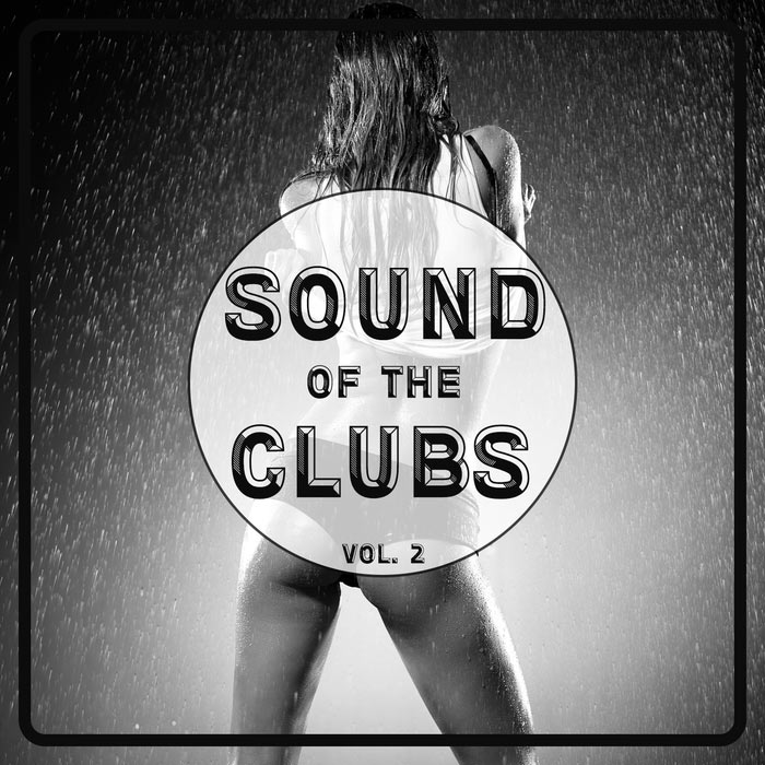Sound Of The Clubs (Vol. 2) [2016]