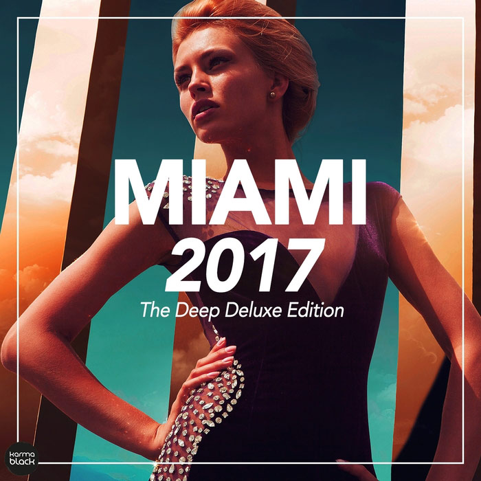 Miami 2017 (The Deep Deluxe Edition) [2017]