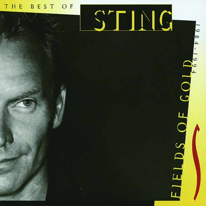 Sting - Fields Of Gold (The Best Of Sting 1984 - 1994) [1994]