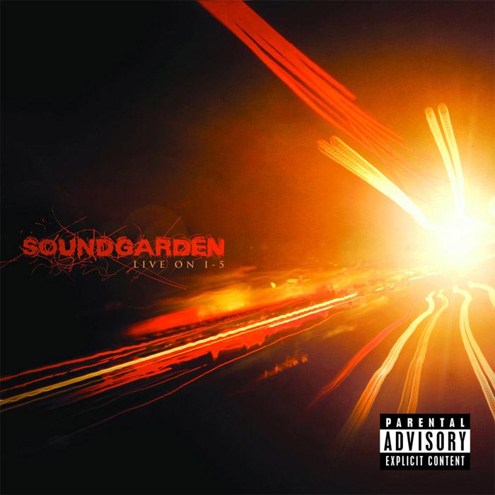 Soundgarden - Live On I-5 [2011]