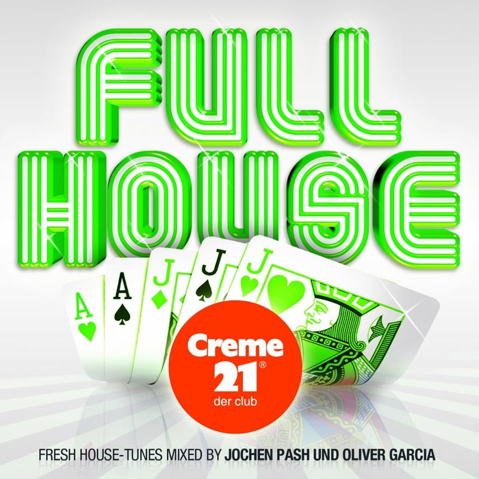 Full House Presented By Creme 21: Der Club (unmixed tracks) [2010]