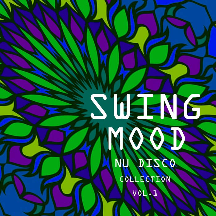Swing Mood Nu Disco Collection (Vol. 1)