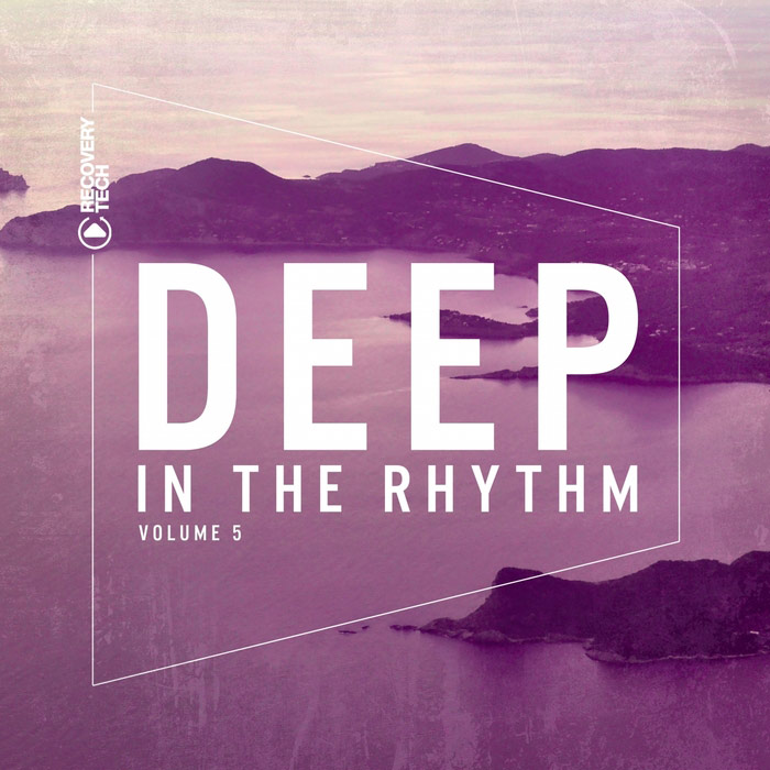 Deep In The Rhythm (Vol. 5) [2017]