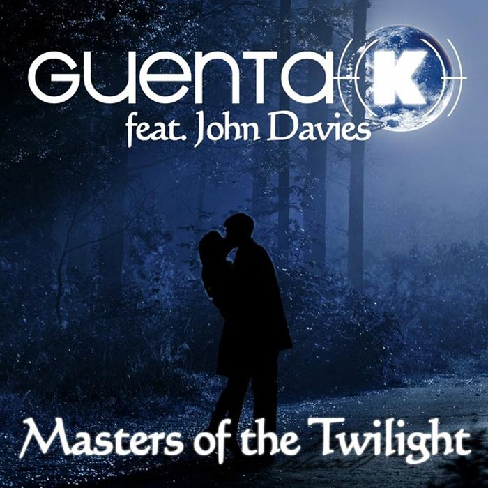 Guenta K feat. John Davies - Masters Of The Twilight [2010]