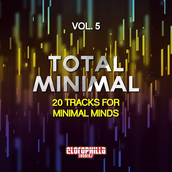 Total Minimal Vol. 5 (20 Tracks For Minimal Minds)