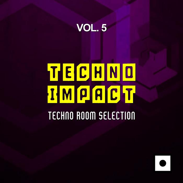 Techno Impact Vol. 5 (Techno Room Selection) [2017]