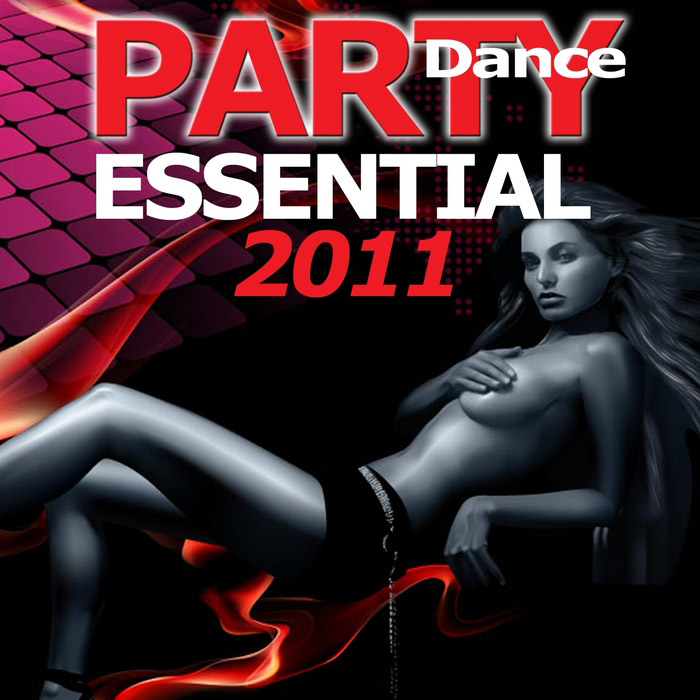 Party Dance Essential 2011 [2010]