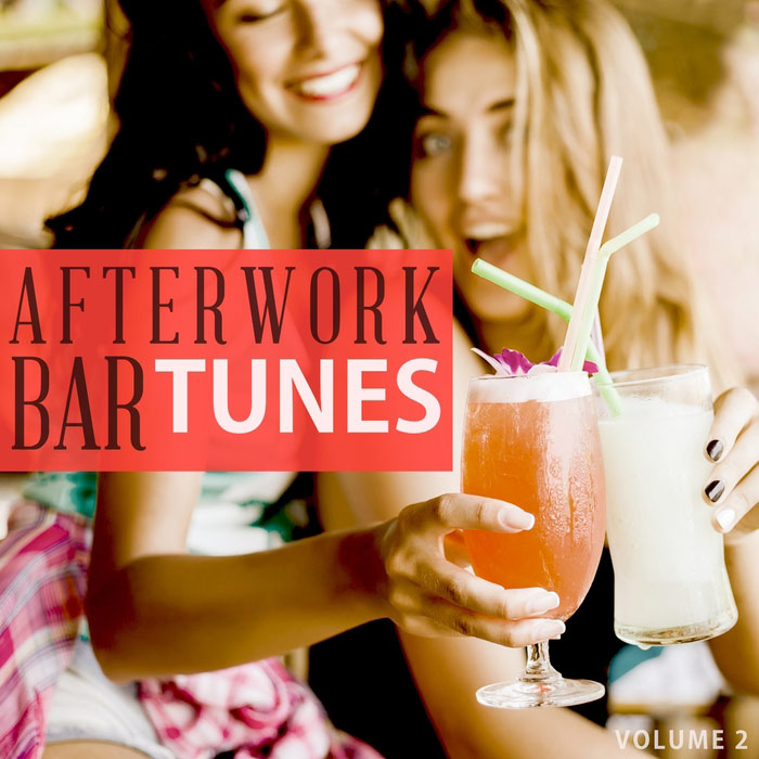 Afterwork Bar Tunes Vol. 2 (Fantastic Selection Of Modern Cocktail Bar Music) [2017]