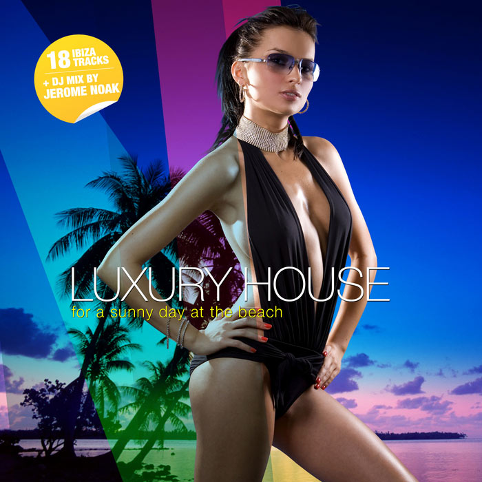 Luxury House For A Sunny Day At The Beach (unmixed tracks & continuous DJ mix) [2010]