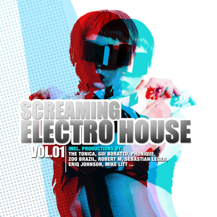 Screaming Electro House (Vol. 1) [2010]