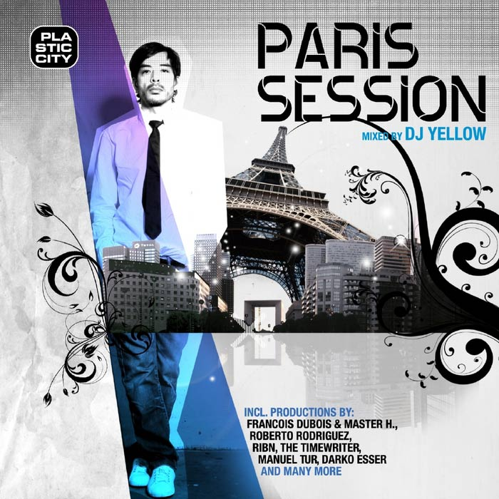 Paris Session (mixed by DJ Yellow) (unmixed tracks) [2010]