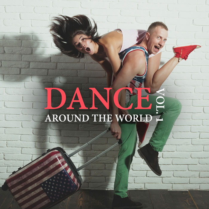 Dance Around the World (Vol. 1) [2017]