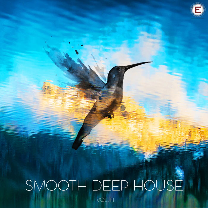 Smooth Deep House (Vol. 3) [2017]