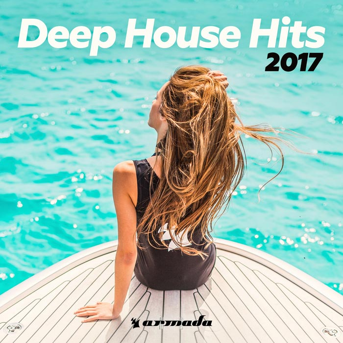 Deep House Hits 2017 (Armada Music) [2017]