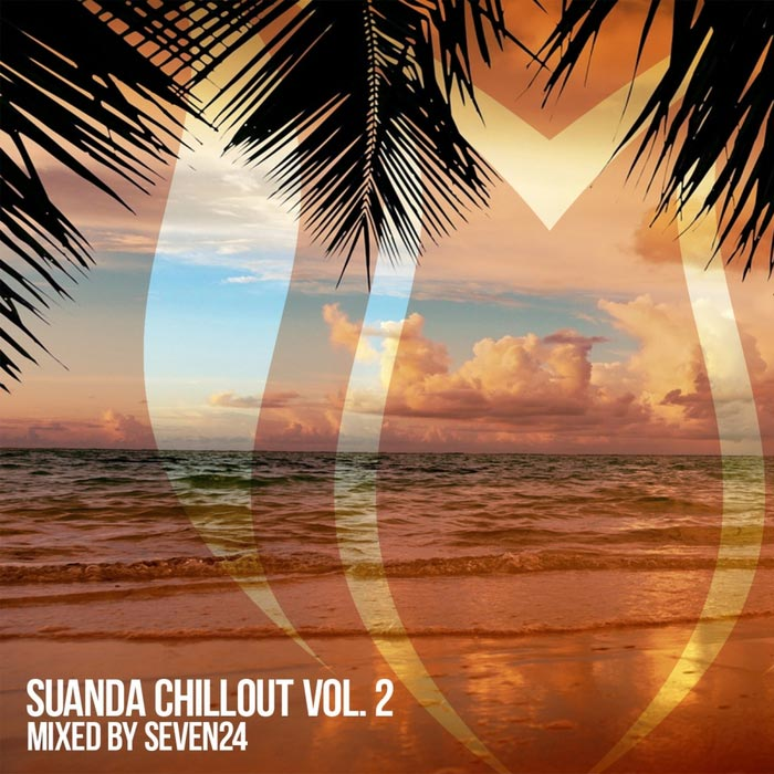 Suanda Chillout Vol. 2 (Mixed by Seven24) [2017]