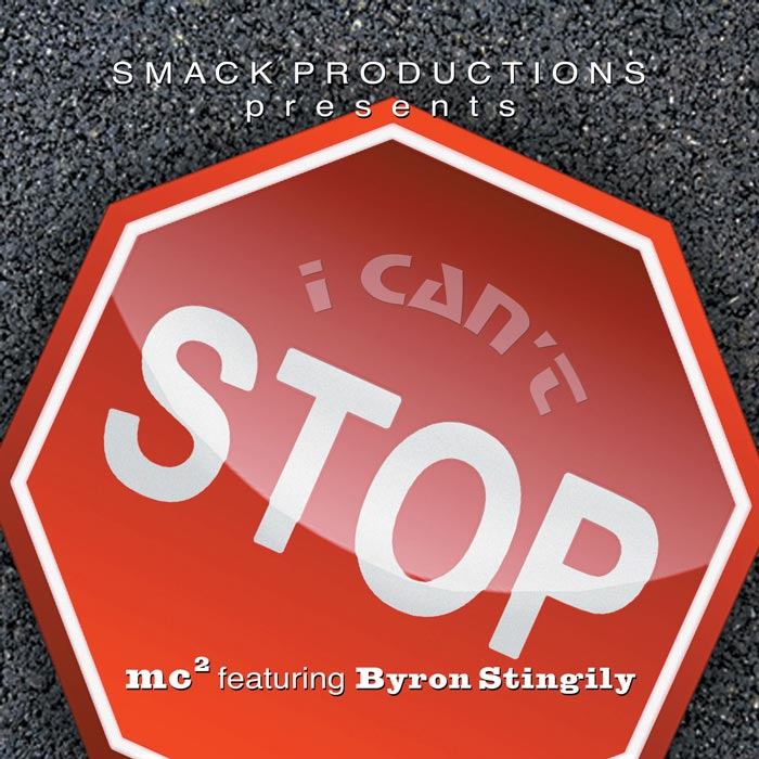 Byron STINGILY feat. MC 2 - I Can't Stop [2011]