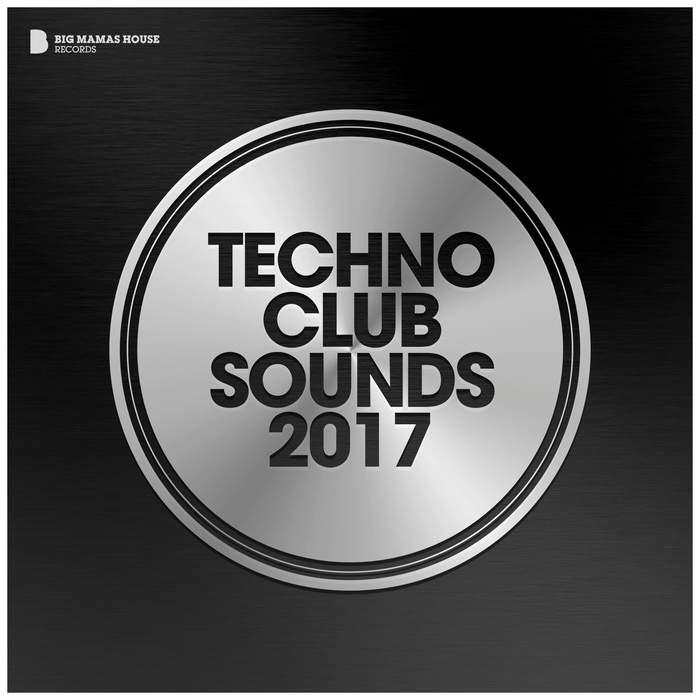 Techno Club Sounds 2017 [2017]