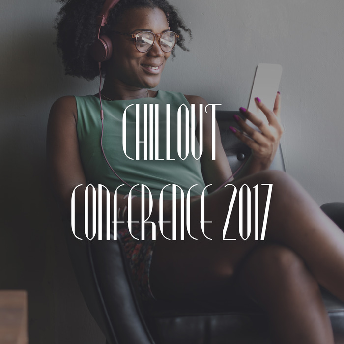 Chillout Conference 2017 [2017]