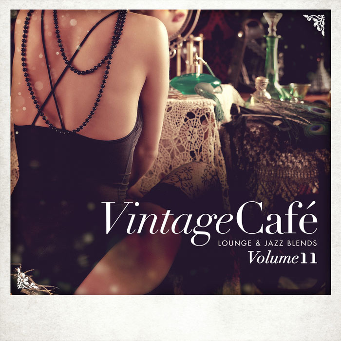 Vintage Cafe (Lounge & Jazz Blends Vol. 11) [2017]