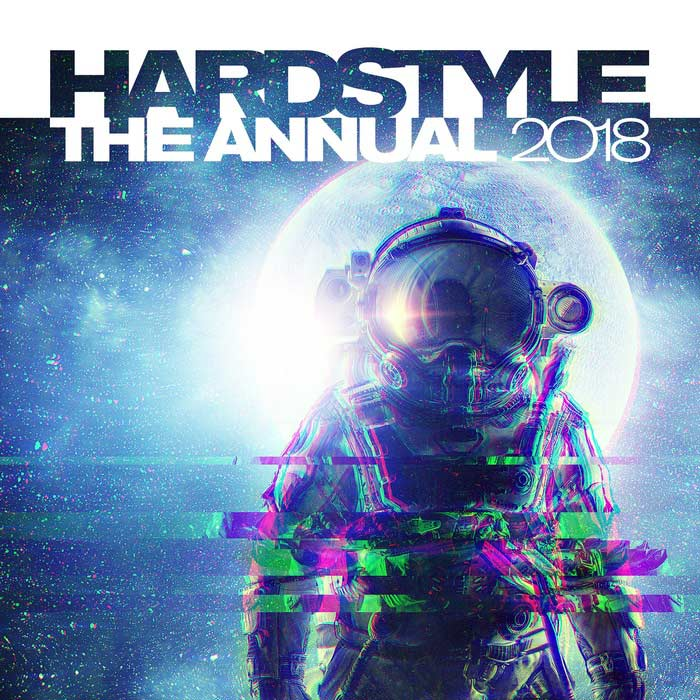 Hardstyle The Annual 2018 (Explicit)