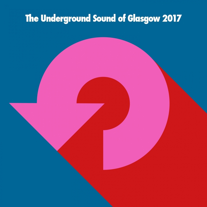 The Underground Sound Of Glasgow 2017 [2017]