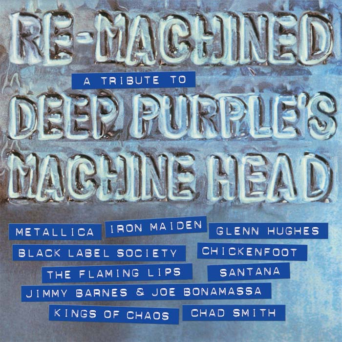 Re Machined: A Tribute To Deep Purple's Machine Head [2012]