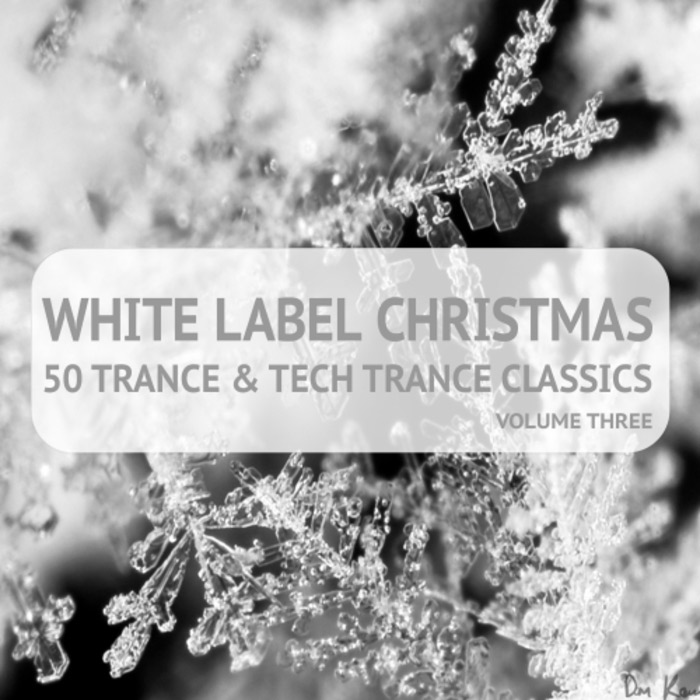 White Label Christmas (50 Trance And Tech Trance Classics Vol. 3) [2017]