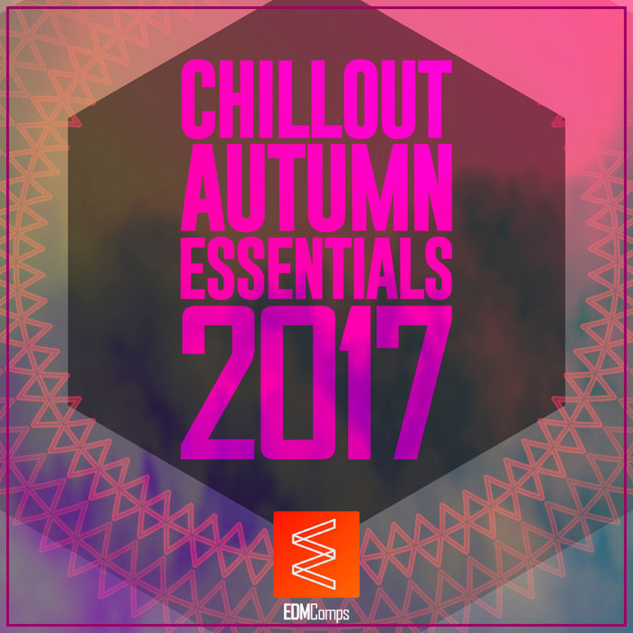 Chillout Autumn Essentials 2017 [2017]
