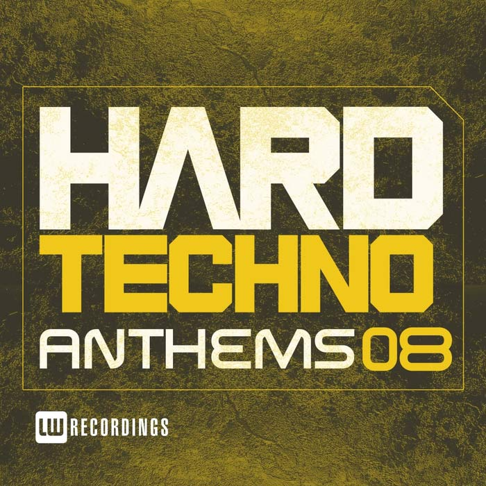 Hard Techno Anthems (Vol. 08)