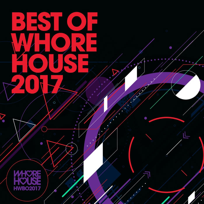 The Best Of Whore House 2017 [2017]