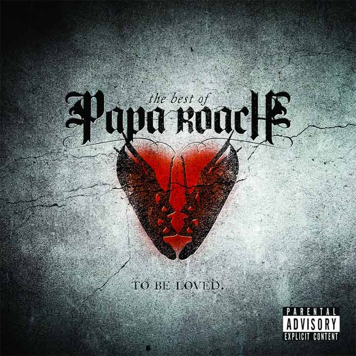 Papa Roach - To Be Loved: The Best of Papa Roach [2010]