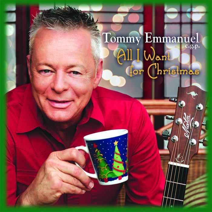 Tommy Emmanuel - All I Want For Christmas [2011]