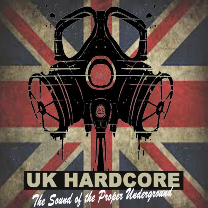 UK Hardcore (The Sound of The Proper Underground)