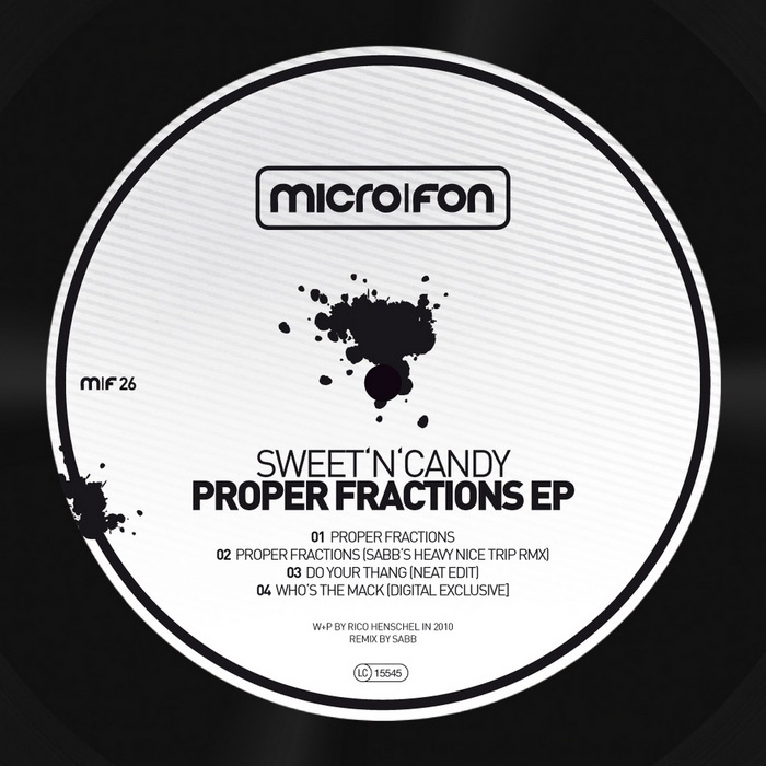 Sweet'n'Candy - Proper Fractions EP [2010]