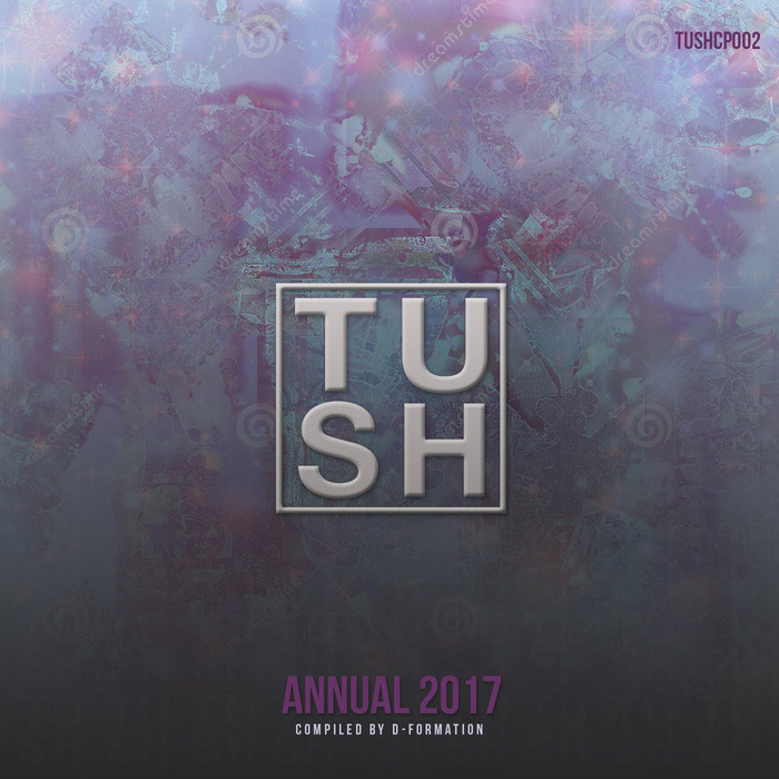 TUSH Annual 2017 Compiled by D-Formation [2017]