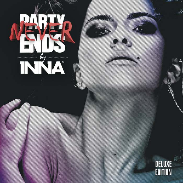 Inna - Party Never End (Deluxe Edicition) [2013]