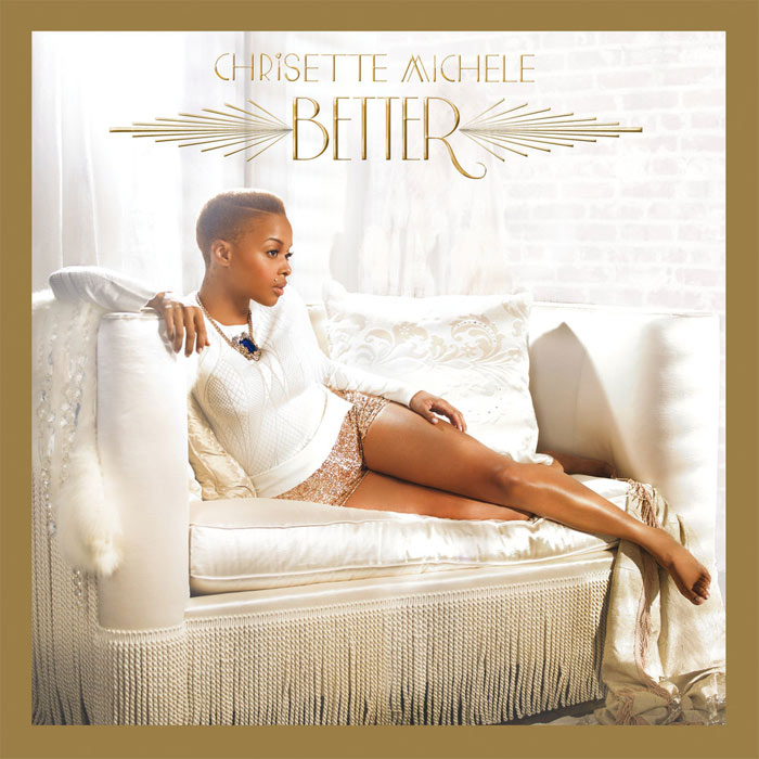 Chrisette Michele - Better (Deluxe Edition) [2013]
