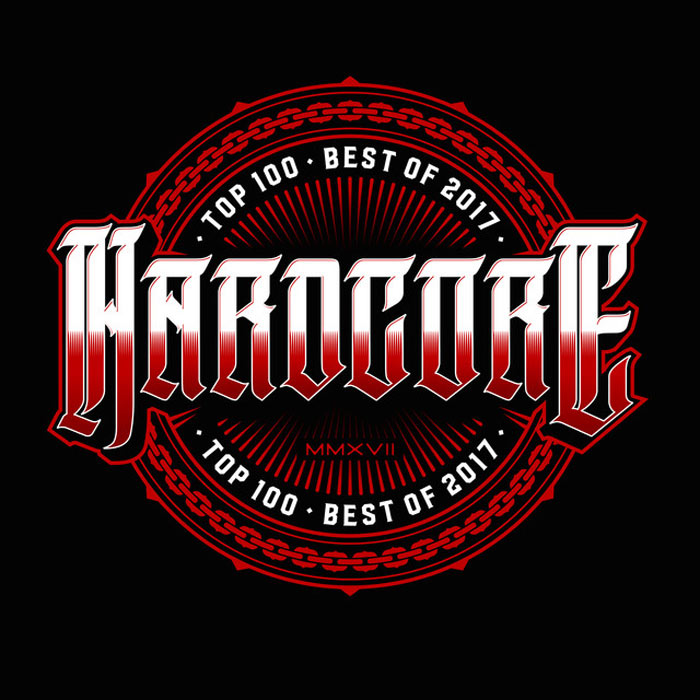 Hardcore Top 100 (Best Of 2017)