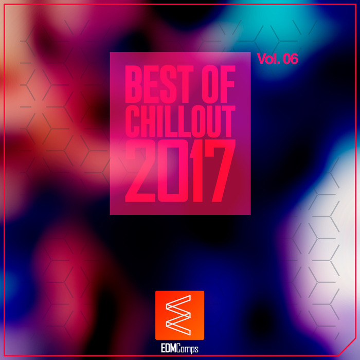 Best Of Chillout 2017 (Vol. 06) [2017]