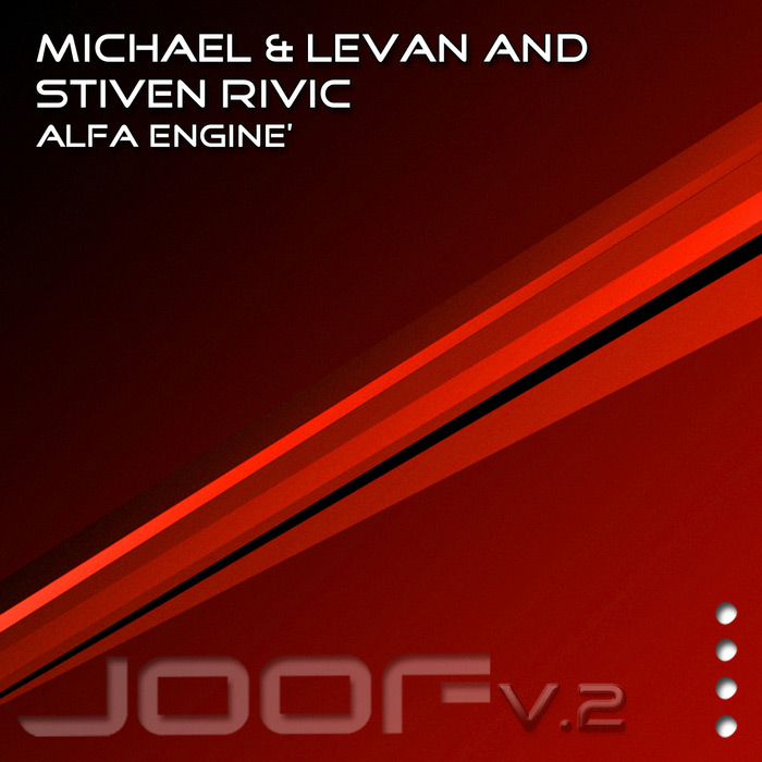 Michael & Levan & Stiven Rivic - Alfa Engine [2011]