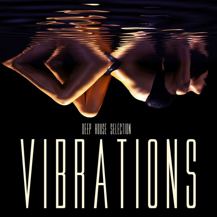 Vibrations: Deep House Selection [2013]