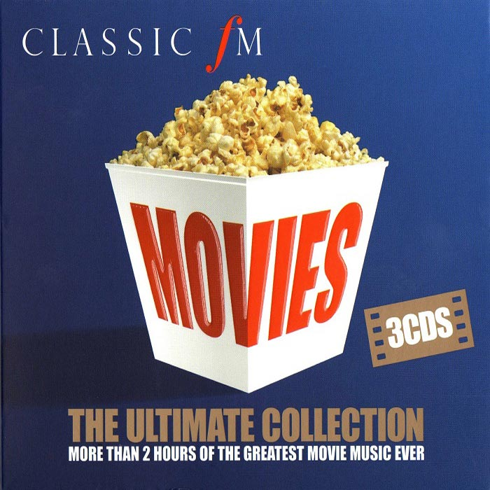 Classic FM Movies The Ultimate Collection [2016]
