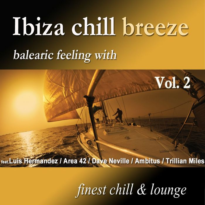 Ibiza Chill Breeze (Vol. 2) [2010]