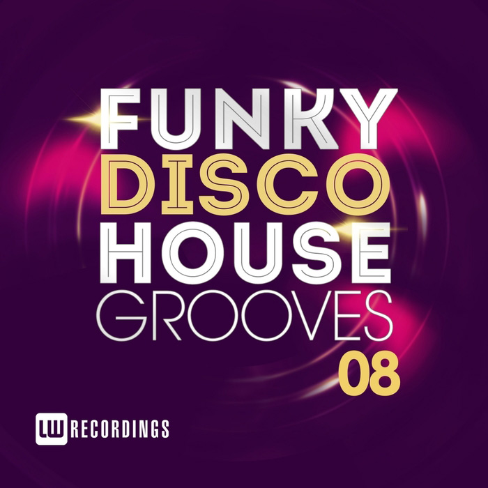 Funky Disco House Grooves (Vol. 08)