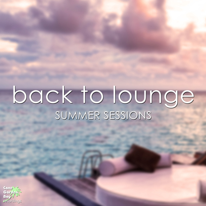 Back To Lounge Summer Sessions [2017]
