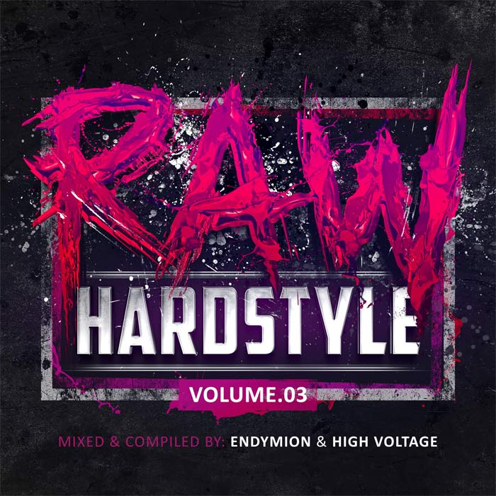 Raw Hardstyle (Vol. 3) - Mixed by Endymion & High Voltage [2015]