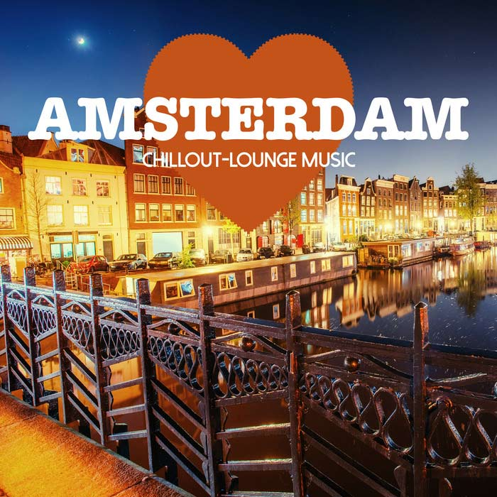 Amsterdam Chillout Lounge Music (200 Songs)