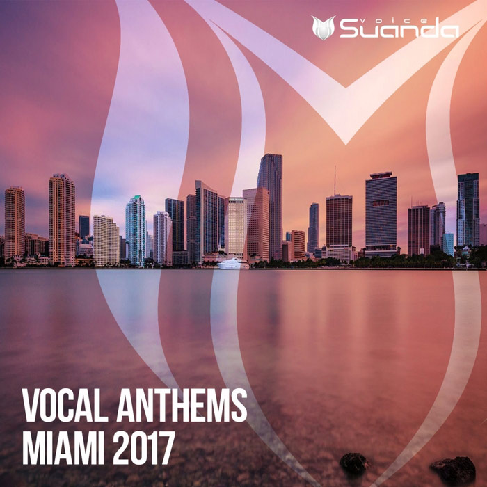 Vocal Anthems Miami 2017 [2017]